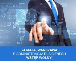 """Bezpłatna konferencja """"E-administracja dla biznesu"""" już wkrótce!"""