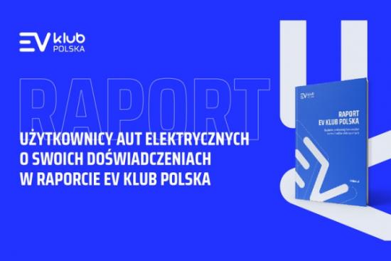 97% użytkowników samochodów elektrycznych w Polsce nie zamierza wracać do motoryzacji spalinowej