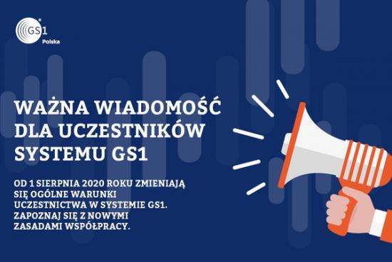 Zmiana ogólnych warunków uczestnictwa w systemie GS1